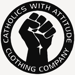 CATHOLICS WITH ATTITUDE