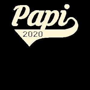 Papi 2020 - Frisch gebackener Papa in 2020