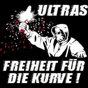 Ultras Freiheit fuer die Kurve