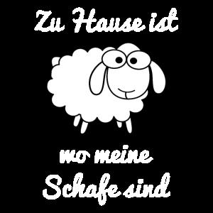 Zuhause ist wo meine Schafe sind Lustiges Schaf