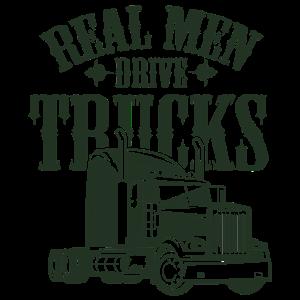 echte Männer fahren Lastwagen