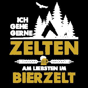 Bier - Ich gehe gern zum Zelten - Bierzelt