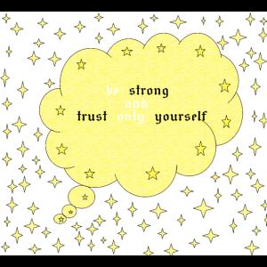 Vertraue nur dir selbst