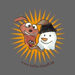 Kollin Kläff - Hund Schneemann Regenwurm
