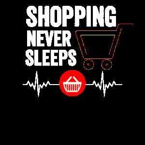 Shopping never sleeps - Einkaufen, Shoppen