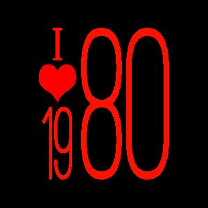 I love 80s, 1980s, 1980 Ich Liebe 1980er, 80er, 80