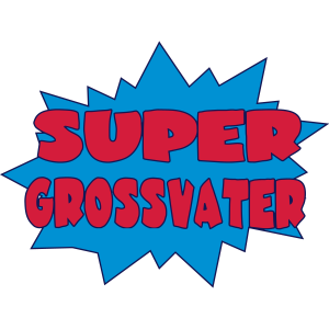 Super grossvater
