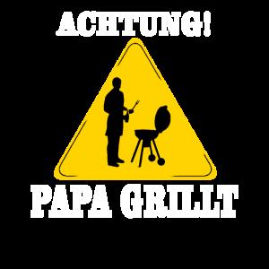 Achtung Papa Grillt