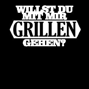 Willst Du Mit Mir Grillen Gehen