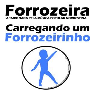 Forrozeira - Carregando um Forrozeirinho