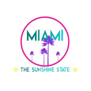 Miami-The Sunshine State