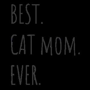Best Cat Mom Ever schönes Katzen Shirt