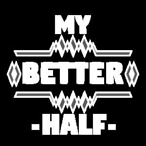 Meine bessere Hälfte!