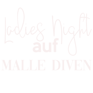 Ladies Night auf Malle Diven Malle Shirt 2019