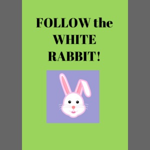 Follow the white rabbit Zeichnung