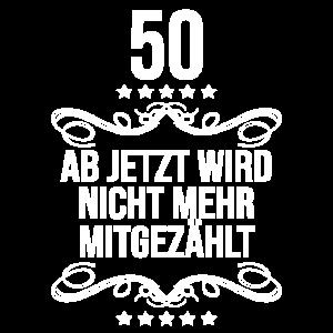 Lustiger Spruch zum 50. Geburtstag