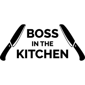 Boss in the Kitchen