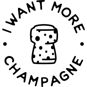I want more Champaign