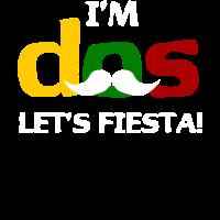 Ich bin Dos Let's Fiesta