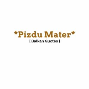 Pizdu Mater