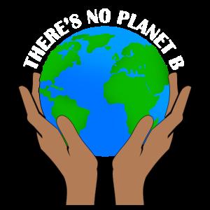Es gibt nur einen Planeten! Geschenk Idee Plan B