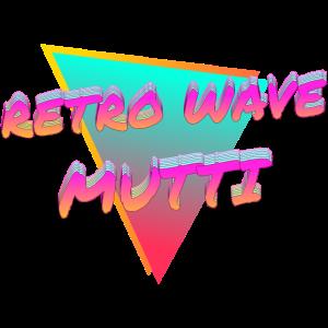 Retro Wave Mutti