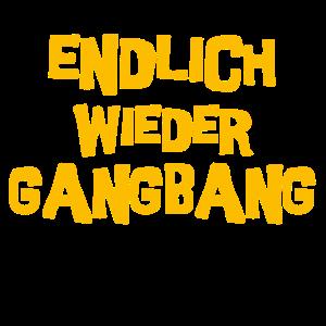 ENDLICH WIEDER GANGBANG