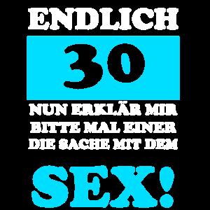 Endlich 30 Geschenk Geburtstag
