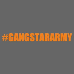 #Gangstararmy Collection!