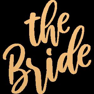 The Bride - Die Braut Spruch Shirt Hochzeit
