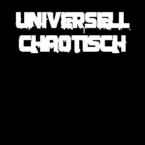 Universell chaotisch
