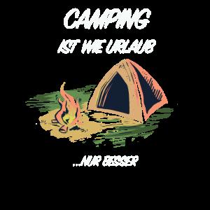 Camping ist wie Urlaub ... nur besser