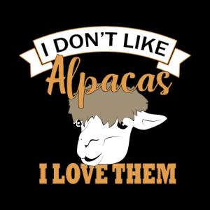 ich liebe Alpakas! Geschenk Idee Alpaka tierisch