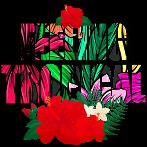Feeling Tropical Blume Geschenk Sommer