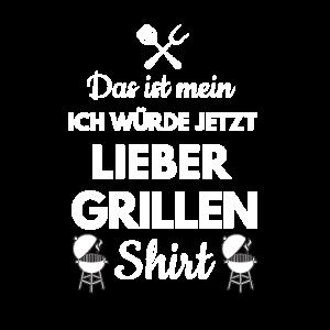 Lieber Grillen Grillmeister Grillfete Grill Sommer