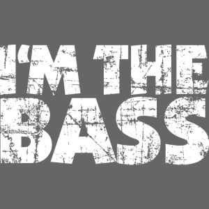 I'm the Bass (Vintage/Weiß)