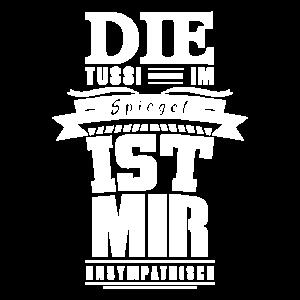T-Shirt - Spruch - Die Tussi im Spiegel
