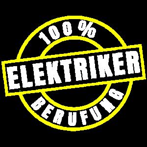 100 Prozent Berufung Elektriker