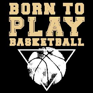 Vintage Born to play Basketball
