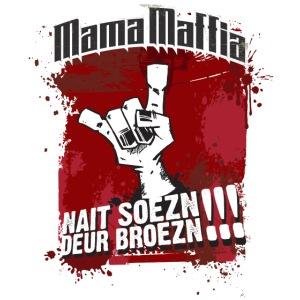 Mama Maffia Nait Soezn