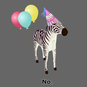 Annoyed Birthday Zebra