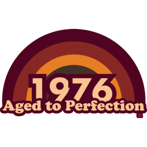 1976 aged to perfection 70tees