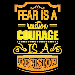 Mut ist eine Entscheidung - Spruch - Englisch