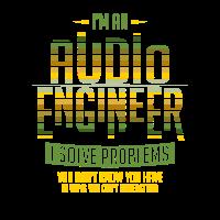 Sound Engineer Shirt I Solve Problems Gift Audio