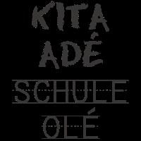 Kita Adé Schule Olé | Einschulung & Schulanfang