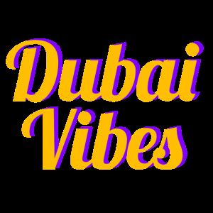 Dubai Vibes