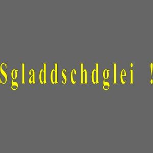 Sgladdschdglei_2