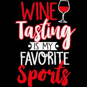 Weinprobe ist meine Lieblingssportart