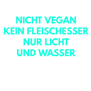 Lustige Sprüche Veganer Fleischesser
