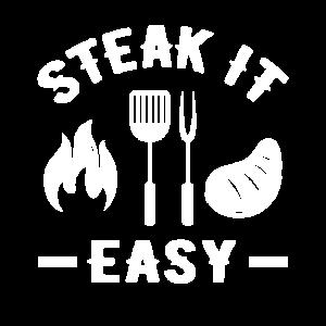 Steak it Easy Spruch Rind Grillen Grillfeier